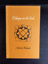 DIALOGUE ON THE SOUL By Aelred of Rievaulx - 1981