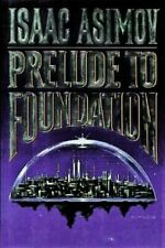 Prelude to Foundation by Isaac Asimov (1988, Hardcover)
