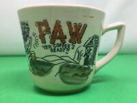 Paw Yer Coffee's Ready!! Coffee Mug / Cup