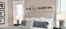 SO I CAN KISS YOU ANYTIME I WANT  Wall Art Decal Quote Words Lettering Decor 36""