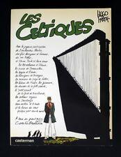 PRATT CORTO MALTESE LES CELTIQUES Edition Originale EO cote BDM 90 €