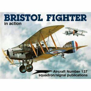 Signal Squadron Bristol Fighter in Action No 1137 Squadron/Signal Publication