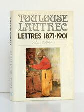 Lettres 1871-1901 TOULOUSE-LAUTREC. Intro ADHÉMAR et REFF. nrf-Gallimard 1973.