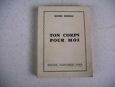 littérature érotique TON CORPS POUR MOI 1958