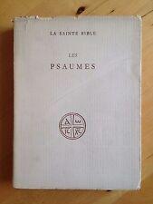 La Sainte Bible. Les Psaumes. R Tournay & R. Schwab (traduction)