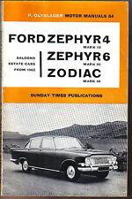 Ford Zephyr 4 & 6 Zodiac Mark III from 1962 Saloon Estate Olyslager Manual 1963