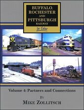 Buffalo, Rochester & Pittsburgh In Color Vol. 4: Partners and Connections