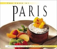 Food of Paris: Authentic Recipes from the City of Lights