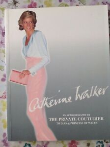 Catherine Walker An Autobiography
