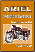 ARIEL Workshop Manual FH Huntmaster 650 1956 1957 1958 & 1959 Service & Repair
