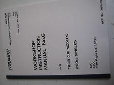 MiS06/6 Triumph Tiger Cub Workshop Manual No6
