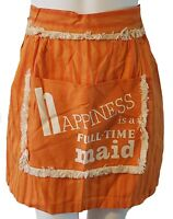 """Vintage Half Apron Happiness is a Full Time Maid Orange Pocket 70"""" inch Adult"""
