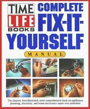 Complete Fix-It-Yourself Manual by Time-Life Books