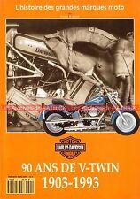 FREEWAY HS  5 HARLEY DAVIDSON 1903-1993 : L'histoire des 90 ans ! Story HD MOTO