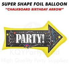 "Super Shape ""Chalkboard Birthday Arrow"" Jumbo Foil Balloon Helium Air Birthday"