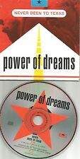 POWER OF DREAMS Never Been to Texas 1990 USA Carded Sleeve PROMO  DJ CD single