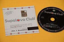 CD SINGOLO (NO LP ) JOE T VANNELLI SUPALOVA CLUB