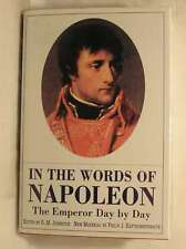 In the Words of Napoleon: The Emperor Day by Day, Haythornthwaite, Philip J., Ex