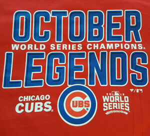 Chicago Cubs OCTOBER LEGENDS T Shirt Large NWOT MLB Fanatics WS Champ INV1384