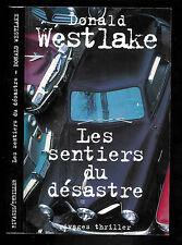 """Donald Westlake : Les sentiers du désastre """" Editions Rivages Thriller """""""