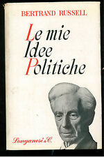 RUSSELL BERTRAND LE MIE IDEE POLITICHE LONGANESI 1963 LA FRONDA 46