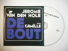 JEROME VAN DEN HOLE avec CAMILLE : DEBOUT ♦ CD SINGLE PORT GRATUIT ♦