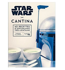 Livre Cuisine Star Wars Cantina: Les 40 Meilleures Recettes De La Galaxie FR
