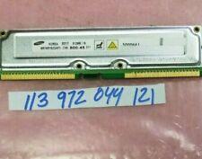 512MB RAMBUS RIMM 800-45 800 45  512MB/16 184PIN NON-ECC  DUAL RANK  32X8