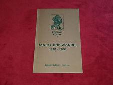 "Handel und Wandel ""Commerz Courier1"" 1500-1900 Cabinett Com. Dr. Paul C. Martin"