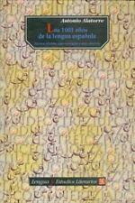 Los 1001 aos de la lengua espaola LENGUA Y ESTUDIOS LITERARIOS Spanish Editio