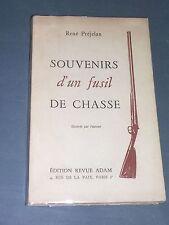 Chasse René Préjelan souvenirs dun fusil de chasse 1949 illustré par l'auteur