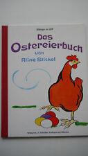 Aline Stickel - Das Ostereierbuch