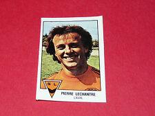 PIERRE LECHANTRE STADE LAVALLOIS LAVAL RECUPERATION PANINI FOOTBALL 79 1978-1979