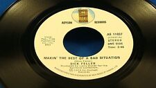 DICK FELLER - Makin' The Best Of A Bad Situation / She's Taken A Gentle Lover