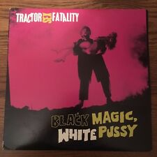 Tractor Sex Fatality - Black Magic White Pu$$y LP - Free Shipping