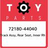 72180-44040 Toyota Track assy, rear seat, inner rh 7218044040, New Genuine OEM P