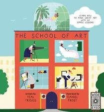 The School of Art: Learn How to Make Great Art with 40 Simple Lessons-ExLibrary