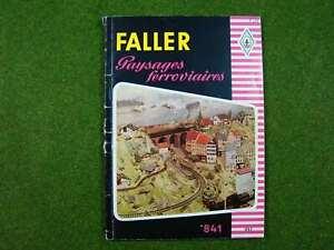 FALLER 842 Modellbau leicht gemacht  >> Paysages Ferroviaires << | franz. | d278