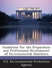 Guidelines for the Preparation and Professional Development of Environmental...