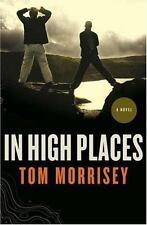 In High Places by Tom Morrisey (2008, Paperback) HH10