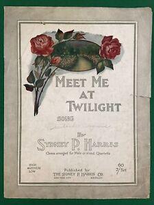 Vtg 1917 MEET ME AT TWILIGHT Sidney Harris Sheet Music SIGNED Gertrude Cosgrove