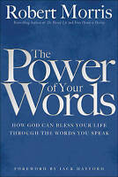 The Power of Your Words by Morris, Robert, NEW Book, FREE & FAST Delivery, (Pape