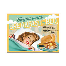 MAGNET 14339 - IF YOU WANT BREAKFAST IN BED... - 8 x 6 cm - NEU