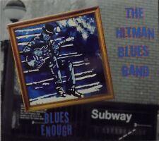 THE HITMAN BLUES BAND blues enough - CD