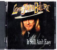 LONG JOHN BALDRY It Still Ain't Easy CD (1991 Album) Blues/Soul