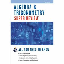 Super Reviews Study Guides: Algebra and Trigonometry by Research & Education Ass