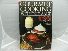 VTG Gourmet Cooking Without Salt by Eleanor P. Brenner (1981 Hardcover) Cookbook