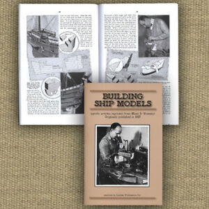 Building Wooden Ship Models 1927 (Lindsay how to book)