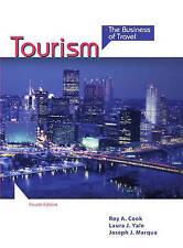 Tourism: The Business of Travel by Joseph J. Marqua, Clark J. Hu, Laura J. Yale,