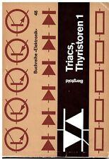 Triacs, Thyristoren 1, Topp Buchreihe Elektronik Band 48